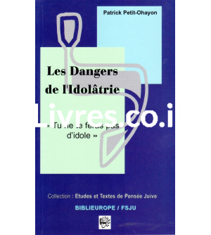 Les Dangers de l'Idolâtrie