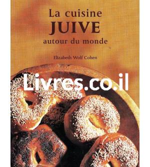 La cuisine juive autour du monde