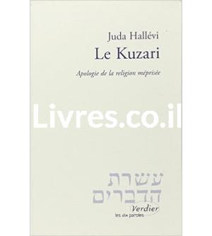 Le Kuzari - Apologie de la religion méprisée