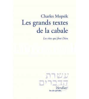 LES GRANDS TEXTES DE LA CABALE