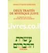 Deux traités de mystique juive