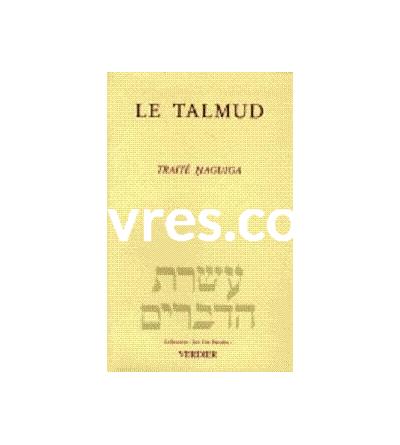 Le Talmud - Traité Haguiga