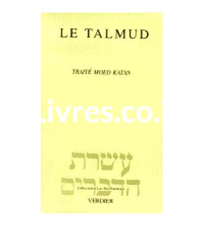 Le Talmud - Traité Moed Katan