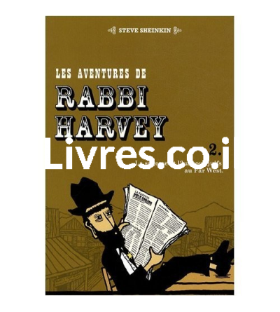 Les aventures de Rabbi Harvey - Tome 2