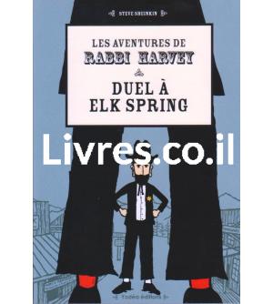 Les aventures de Rabbi Harvey - Duel à Elk Spring
