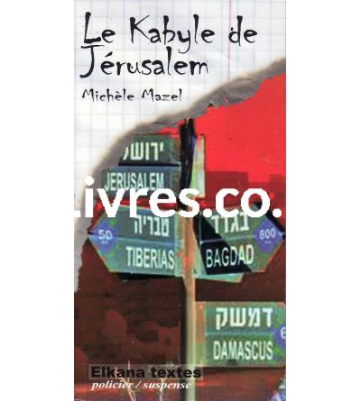Le Kabyle de Jérusalem