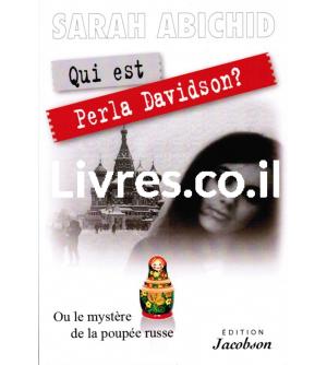 Qui est Perla Davidson ? ou le mystère de la poupée russe