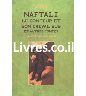 Naftali - le conteur et son cheval sus et autres contes