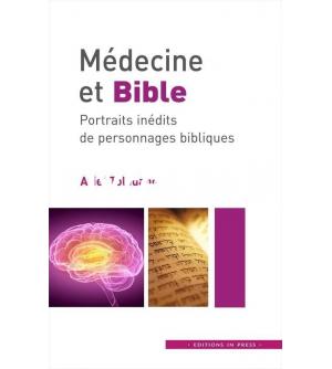 Médecine et Bible - portraits inédits de personnage bibliques