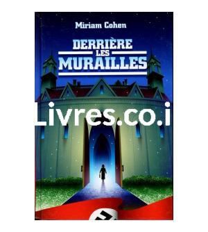 DERRIERE LES MURAILLES